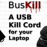 BusKill: A USB Kill Cord for you Laptop