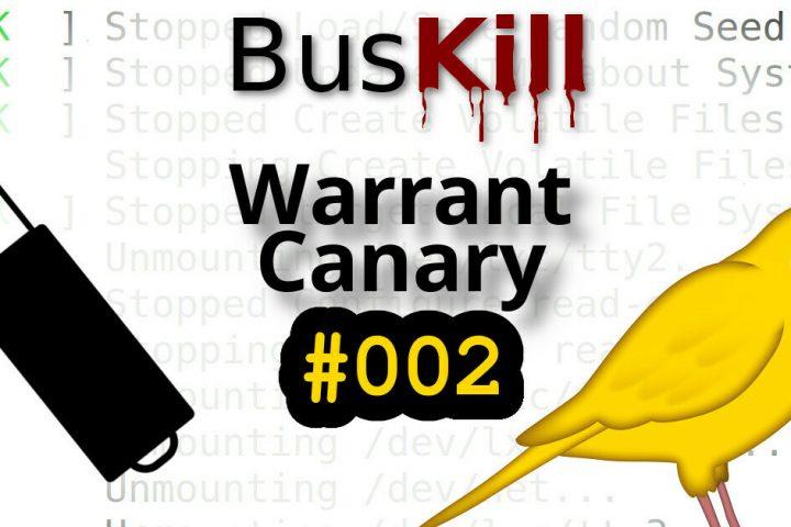 BusKill Warrant Canary #002