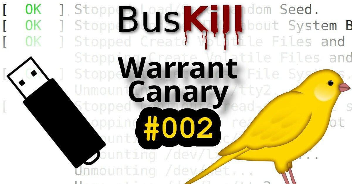 BusKill Warrant Canary #001